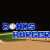 Bonds Burger